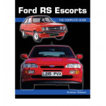 Ford RS Escorts : The Complete Story